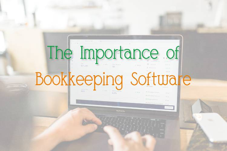 All Entrepreneurs Need Bookkeeping Software